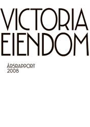Victoria Eiendom årsrapport 2008