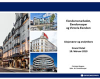 Aksjonærer- og analytikerpresentasjon 18.02.2019 Eiendomsspar Victoria Eiendom