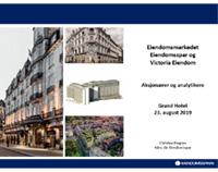 Aksjonærer- og analytikerpresentasjon for Eiendomsspar og Victoria Eiendom 23.08.2019