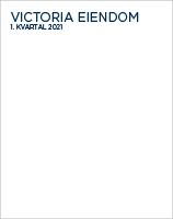 1. kvartalsrapport 2021 Victoria Eiendom